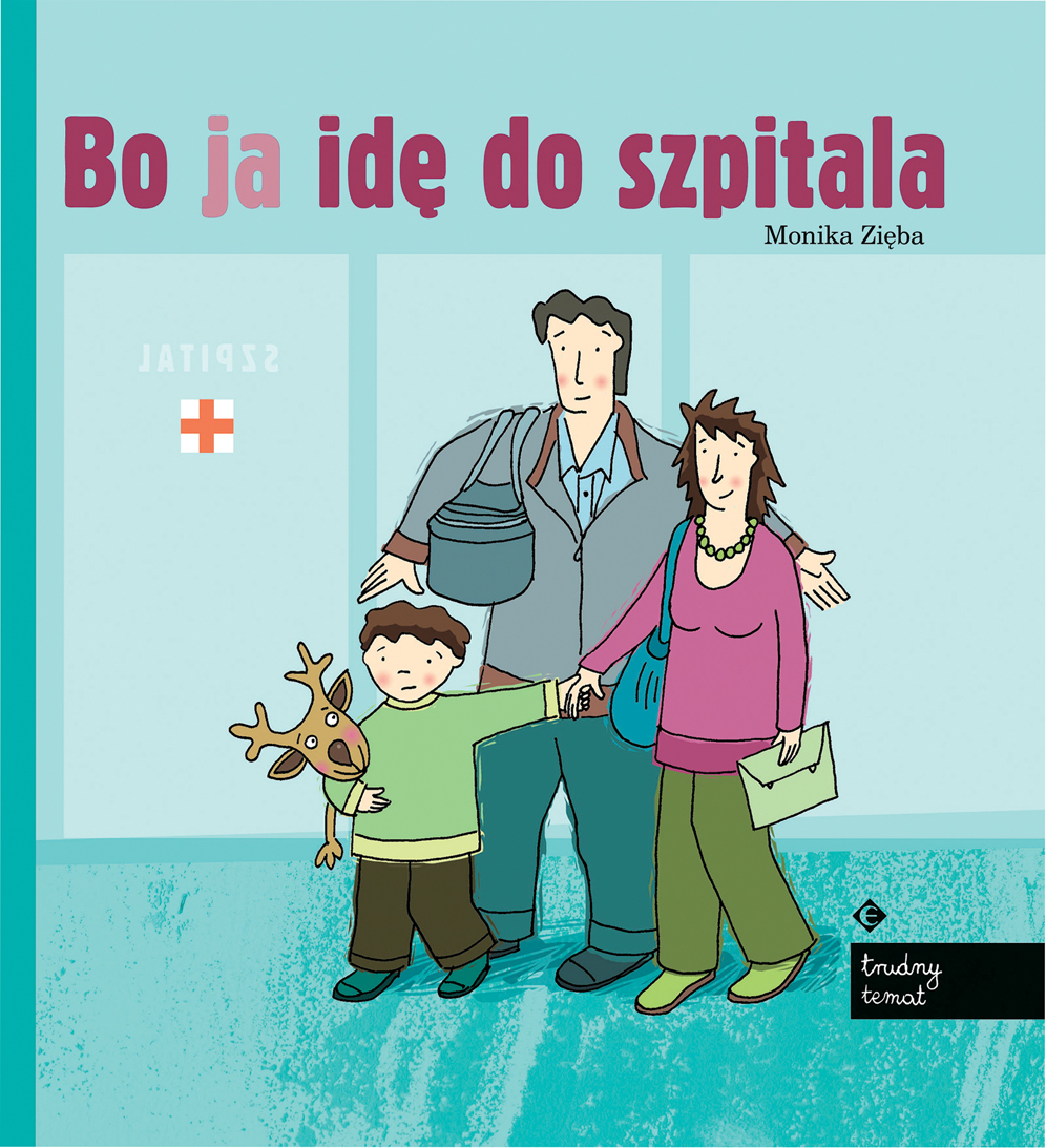 Bo ja ide do szpitala